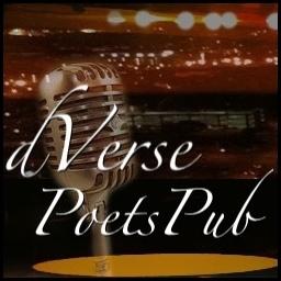 dVerse~Poets Pub