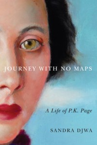 A biography of P.K. Page by Sandra Djwa (McGill-Queen's University Press 2012).
